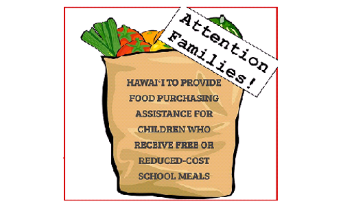 Hawaiʻi to Provide Cash Assistance for Children Who Receive Free or Reduced-Cost School Meals